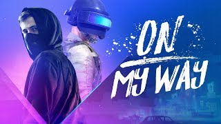 Alan Walker   On My Way (Lyrics) Ft. Sabrina Carpenter & Farruko [PUBG Edition]