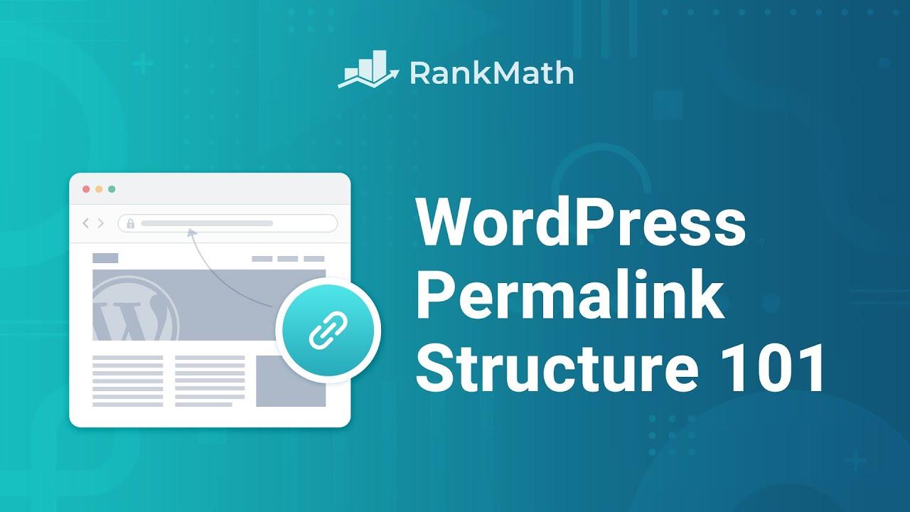 WordPress Permalink Structure & Changing Individual URLs -  Rank Math SEO