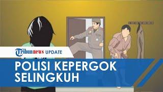 Oknum Polisi dan 'Ibu Kantin' Polsek Kepergok Berhubungan Intim di Kamar oleh Suami Sendiri