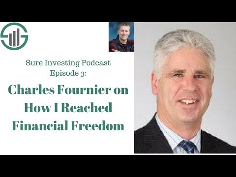 SIP 003 - Charles Fournier on How He Reached Financial Freedom