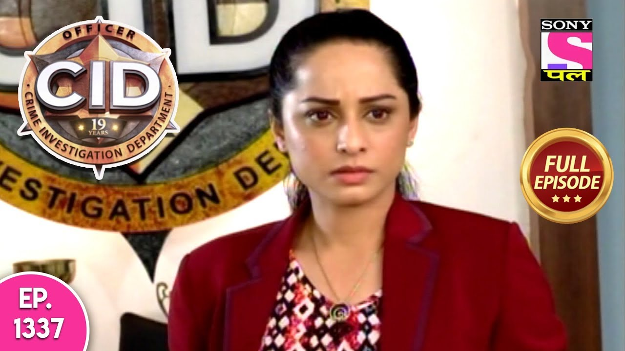 CID - Full Episode 1337 - 22nd September, 2018