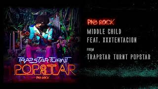 PnB Rock - Middle Child feat. XXXTENTACION [Official Audio]