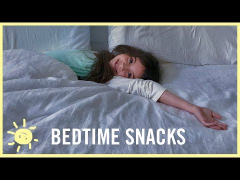 EAT | Best Bedtime Snacks