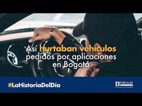 Así hurtaban vehículos pedidos por aplicaciones en Bogotá