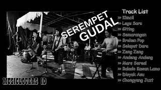 Serempet Gudal [Metal Coremedy] - Full Album