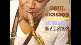 Jr Walker & The All Stars - Shake Everything