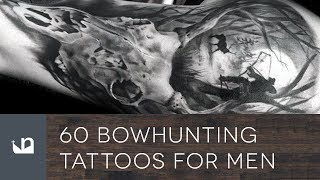 60 Bowhunting Tattoos For Men