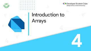 4. Introduction to Arrays | Dart and Flutter series | DSC KIIT
