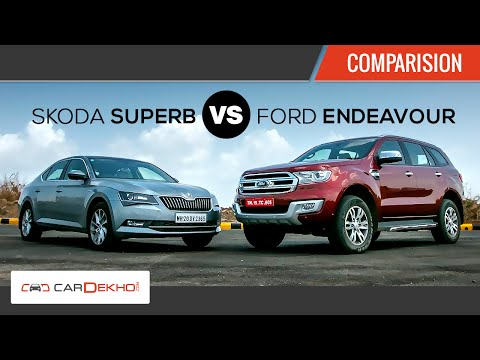 Ford Endeavour vs Skoda Superb | Comparison Review