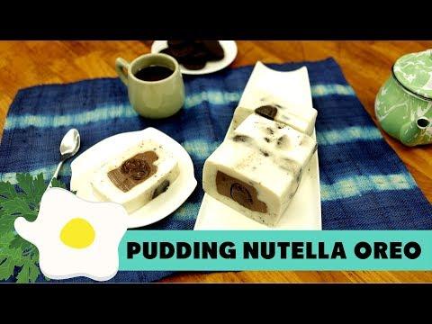 Resep Pudding Nutella Oreo