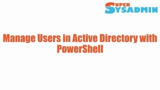 Manage Users in Active Directory with PowerShell