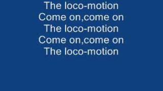 The Loco-Motion lyrics