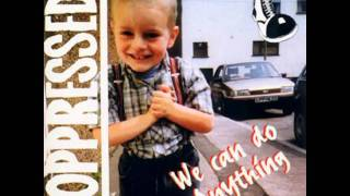 The Oppressed - Wonderful World (4Skins)