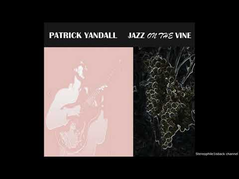 Patrick Yandall - Darker the Grape online metal music video by PATRICK YANDALL