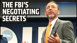 An FBI Negotiator's Secret to Winning Any Exchange | Inc.