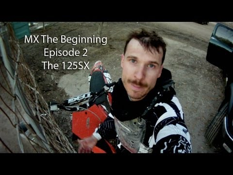The KTM 125SX, Episode 2, MX The Beginning