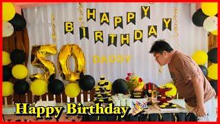 Dad's 50th Birthday Preparation & Celebration