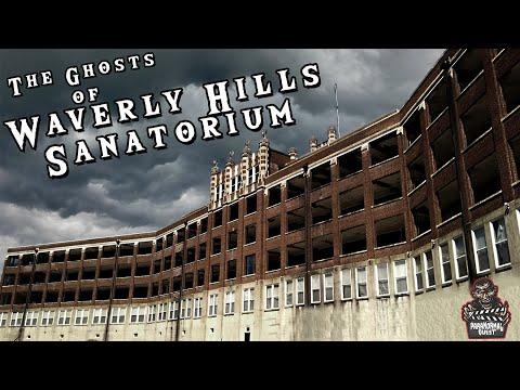 The Ghosts Of Waverly Hills Sanatorium