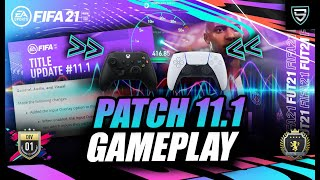 PATCH 11.1 FIFA 21 INPUT & RESPONSIVENESS TEST! HOW DOES THE PATCH FEEL? | ULTIMATE TEAM