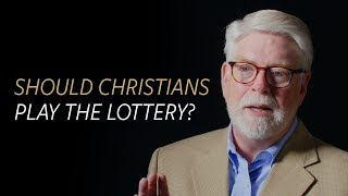 Should Christians play the lottery?