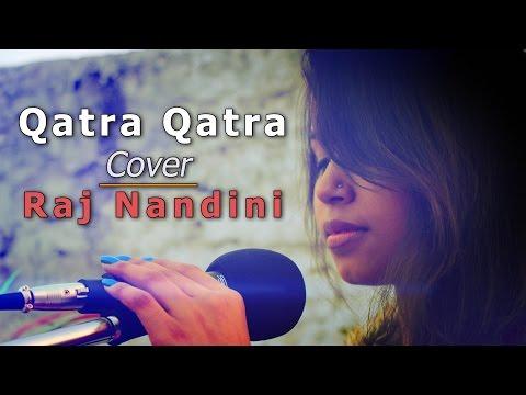 Qatra Qatra Song