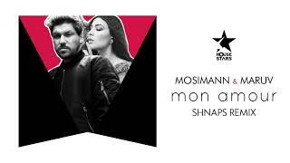 Mosimann & MARUV   Mon Amour (Shnaps Remix)