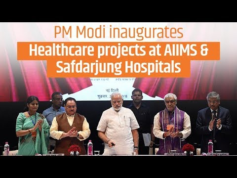 PM Modi inaugurates various Healthcare projects in AIIMS & Safdarjung Hospitals in Delhi