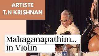 Violin concert by Padmabhushan Prof. T.N. Krishnan