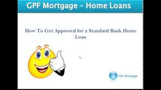 Getting Your Standard Bank home loan approved