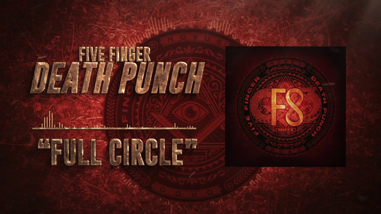 FIVE FINGER DEATH PUNCH - Full circle