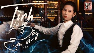 TÌNH LÀ GÌ ĐÂY EM ƠI ( K-ICM ) | Thiên An Cover