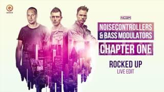 Noisecontrollers & Bass Modulators - Rocked Up (Live Edit)