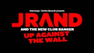 JRand-Up Against the Wall produced by Young Seph