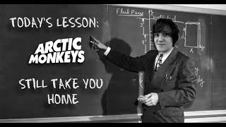 How To Play Still Take You Home - Arctic Monkeys Guitar Lesson w/Tabs