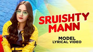 Sruishty Mann (Model Lyrical) | Dilpreet Dhillon Is Back | Karara Jawaab | Gurlez Akhtar | DJ A-Vee