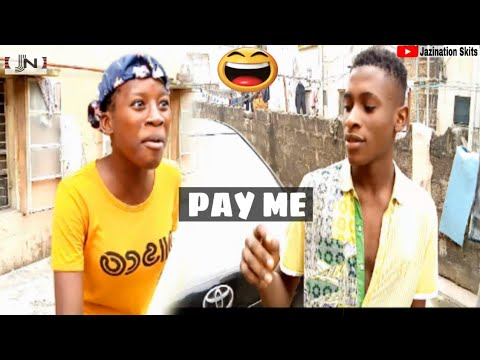 PAY ME || Jazination Skits