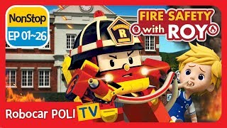 🔥Fire safety with Roy | EP 01 -26 | Robocar POLI | Kids animation