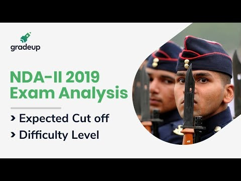 NDA II Exam Analysis 2019: Subject Wise NDA II 2019 Paper Analysis with Answer Key | Gradeup