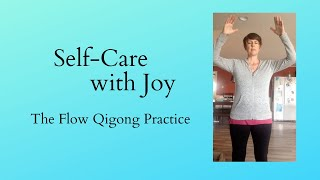Qi Gong practice - The Flow