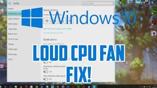 Loud CPU fan on Windows 10 Fix