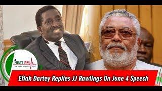 Effah Dartey Replies JJ Rawlings On June 4 Speech