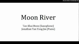 Moon River (Saxophone and Piano Version)