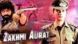 Zakhmi Aurat  Full Length Action Hindi Movie