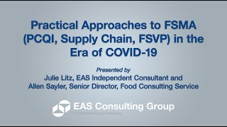 Practical Approaches to FSMA (PCQI, Supply Chain, FSVP) in the Era of COVID-19
