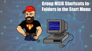 Group MSIX Shortcuts in Folders in the Start Menu