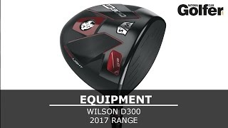 Wilson D300 review - driver, irons, fairway and hybrid - National Club Golfer