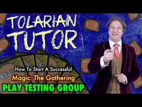 How To Start A Successful Magic: The Gathering Play Testing Group – Tolarian Tutor