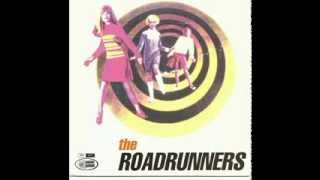 the roadrunners. that girl belongs to me