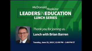 Lunch with Brian Barren - Leaders in Education Series