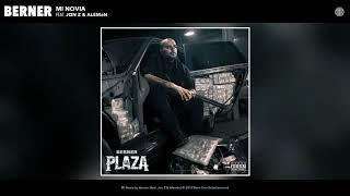 Berner - Mi Novia (feat. Jon Z & Alemán) (Audio)